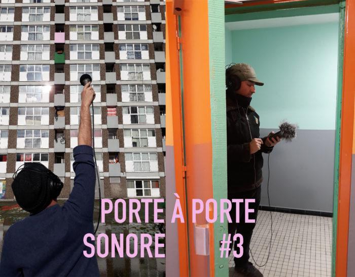 Porte à Porte Sonore #3