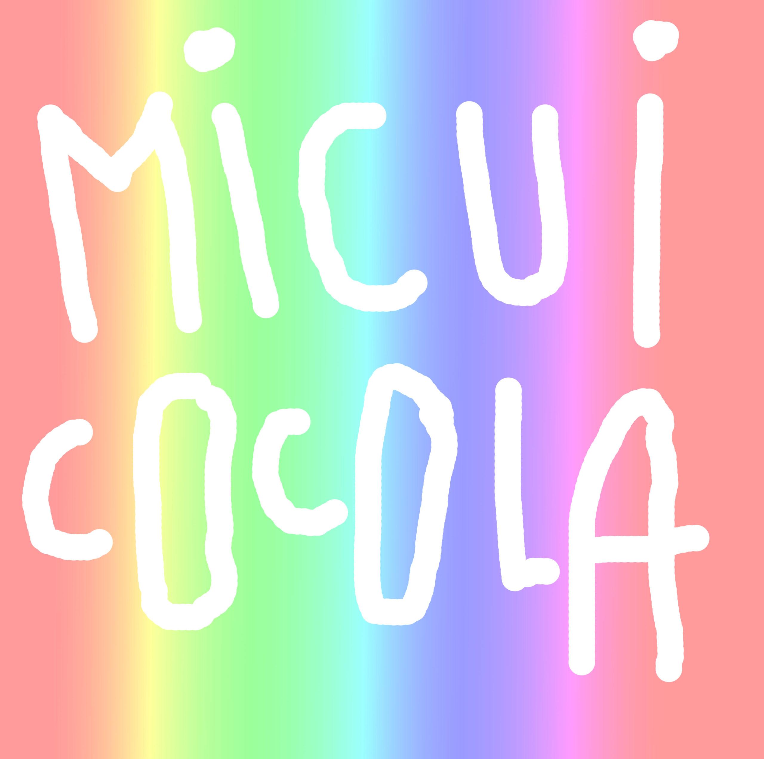 MICUICOCOLA : NOUVEAUX TUBES 2021